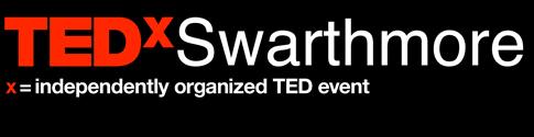 TEDxSwarthmore - TEDxSwarthmore